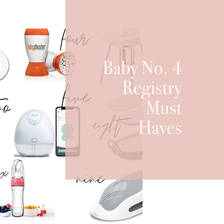 Baby No.4 Registry Must Haves