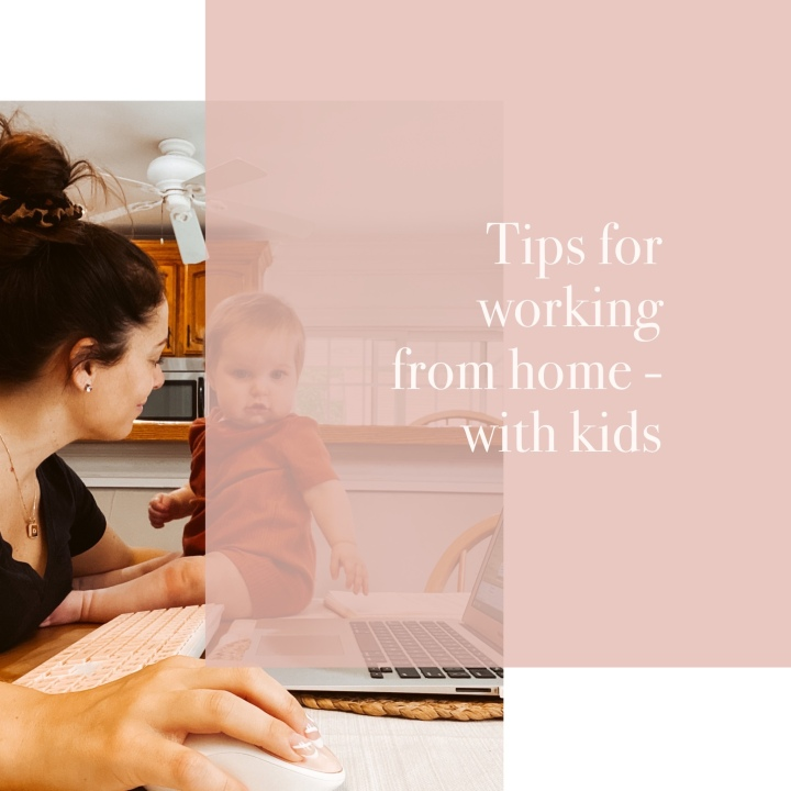 tip for working from home – with kids